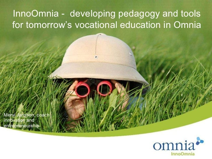 InnoOmnia -  developing pedagogy and tools for tomorrow's vocational education