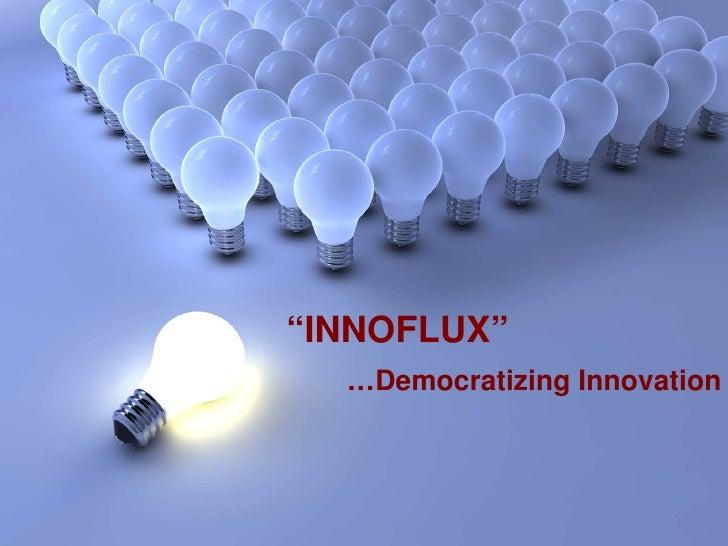 Inno Flux  Presentation