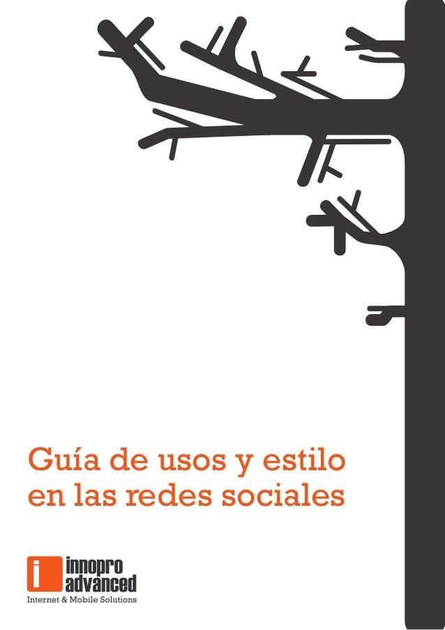 Guía de usos y estiloen las redes sociales