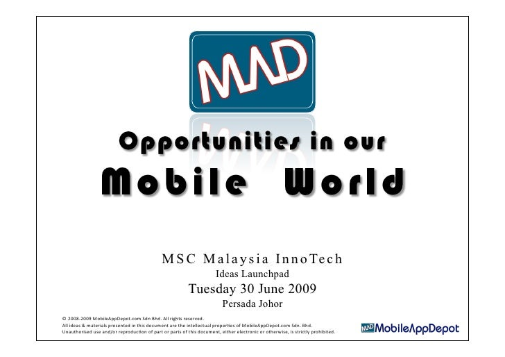 Opportunities in our Mobile World ~ MSC Malaysia InnoTech JB
