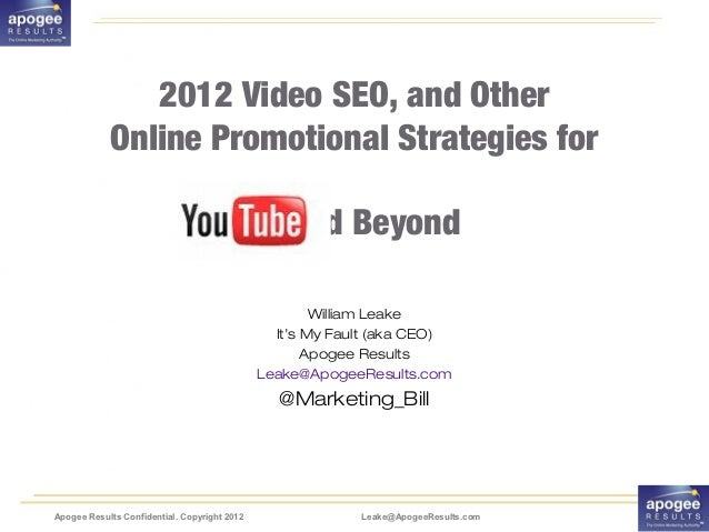 2012 Video SEO, and Other            Online Promotional Strategies for                                                  an...