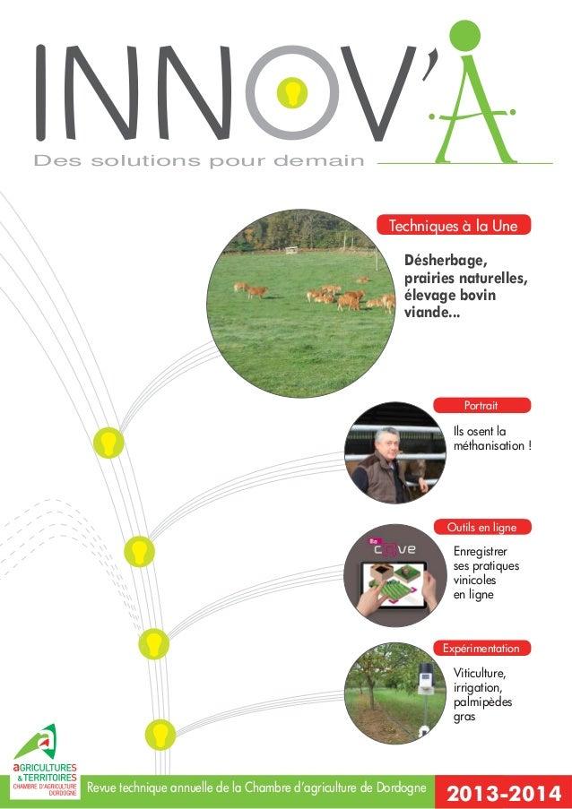 Des solutions pour demain  Techniques à la Une Désherbage, prairies naturelles, élevage bovin viande...  Portrait  Ils ose...