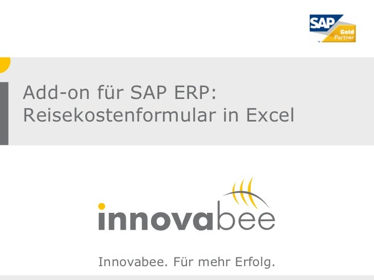 Add-on für SAP ERP:Reisekostenformular in Excel       Innovabee. Für mehr Erfolg.