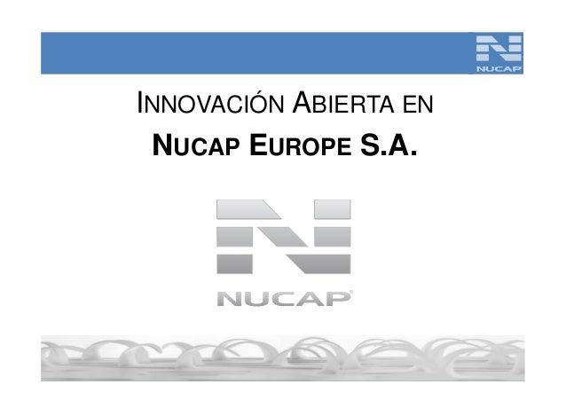 NUCAP EUROPE, SA. Innovación abierta en productos de automoción para mercados internacionales
