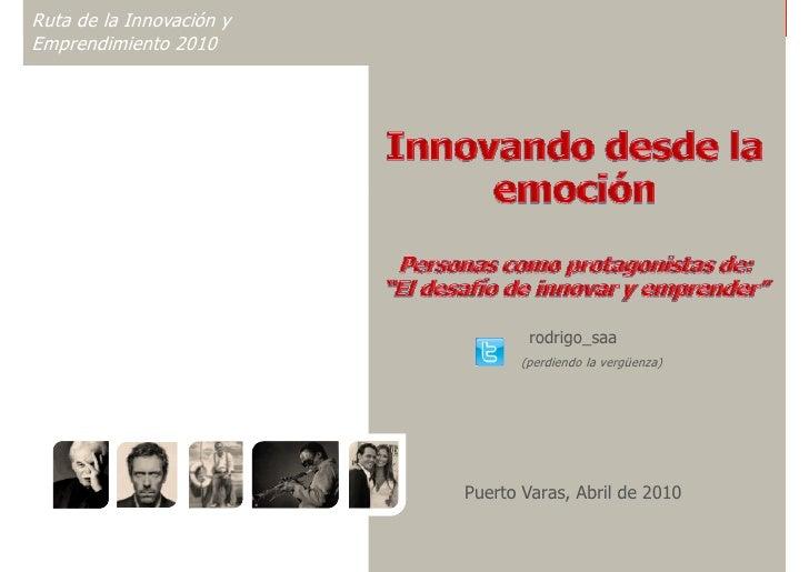 Innovación desde la emoción - Ruta de Innovación 2010