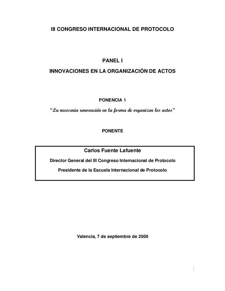 III CONGRESO INTERNACIONAL DE PROTOCOLO                         PANEL IINNOVACIONES EN LA ORGANIZACIÓN DE ACTOS           ...