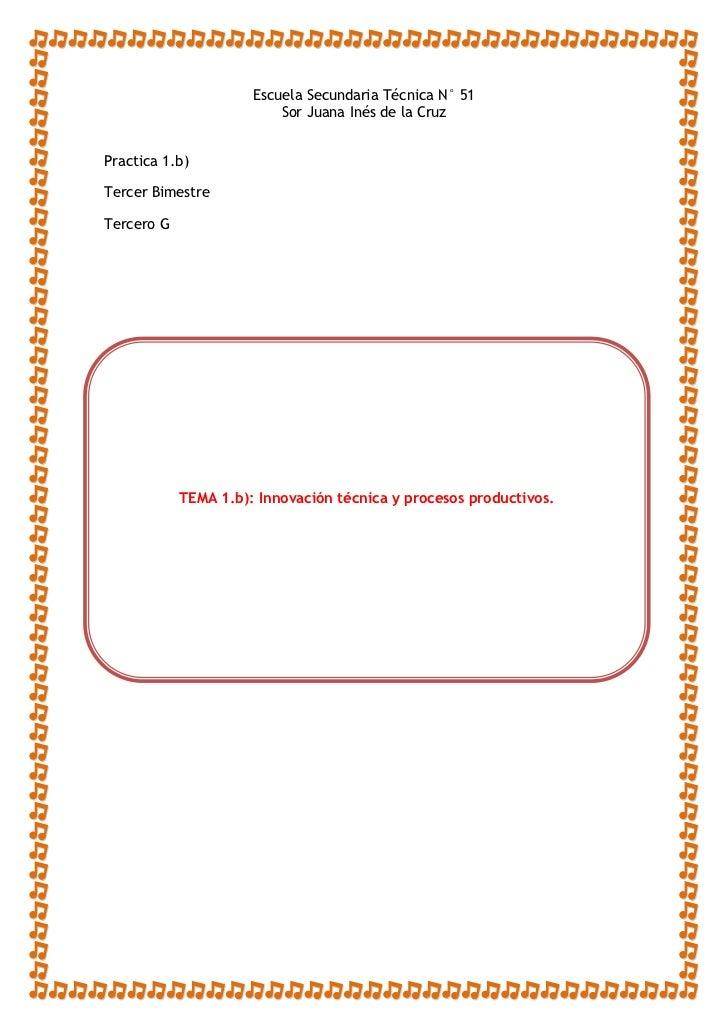 Innovación técnica y procesos productivos