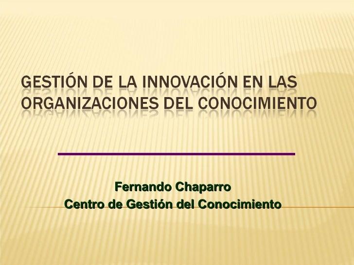 Fernando Chaparro Centro de Gestión del Conocimiento