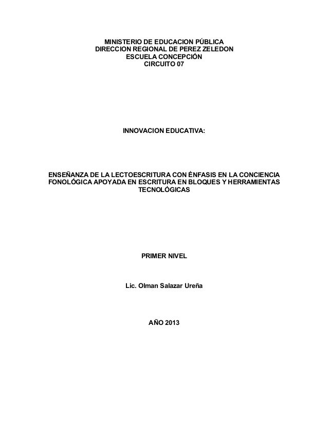 MINISTERIO DE EDUCACION PÚBLICA DIRECCION REGIONAL DE PEREZ ZELEDON ESCUELA CONCEPCIÓN CIRCUITO 07  INNOVACION EDUCATIVA: ...