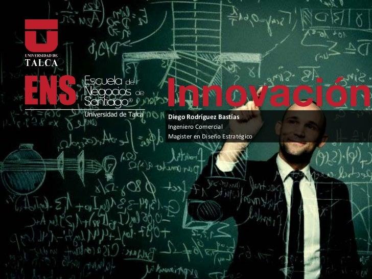 Curso Diseño de Negocios y Design Thinking - MBA Universidad de Talca - Tercera Clase