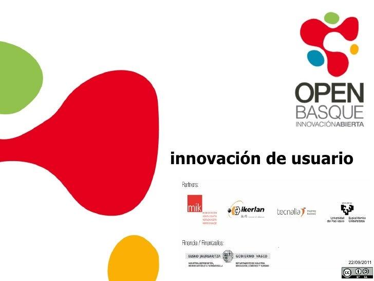 22/09/2011 innovación de usuario