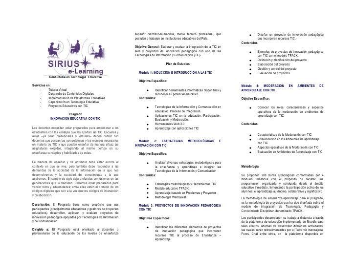 <br />Consultoría en Tecnología  Educativa<br />Servicios en:<br /><ul><li>Tutoría Virtual