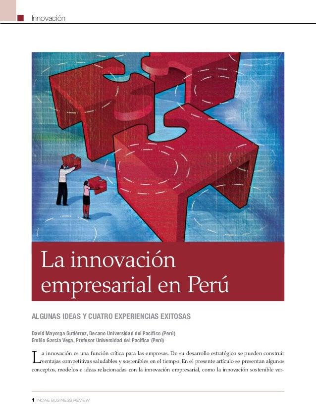 Innovación     La innovación     empresarial en Perúalgunas ideas y cuatro experiencias exitosasDavid Mayorga Gutiérrez, D...