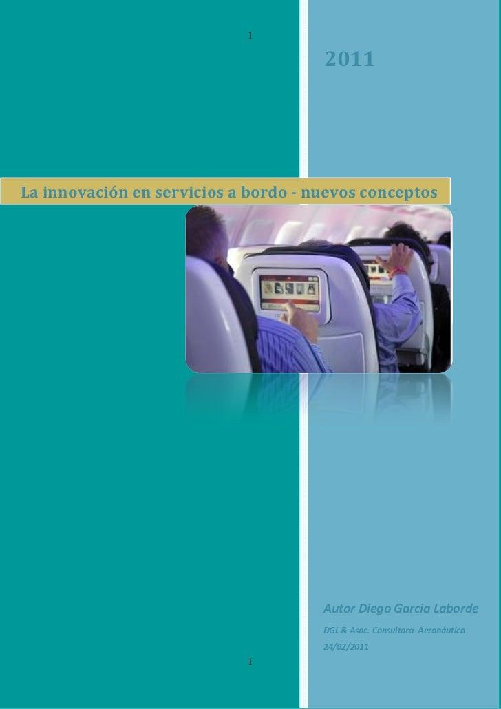 1                                      2011La innovación en servicios a bordo - nuevos conceptos                          ...