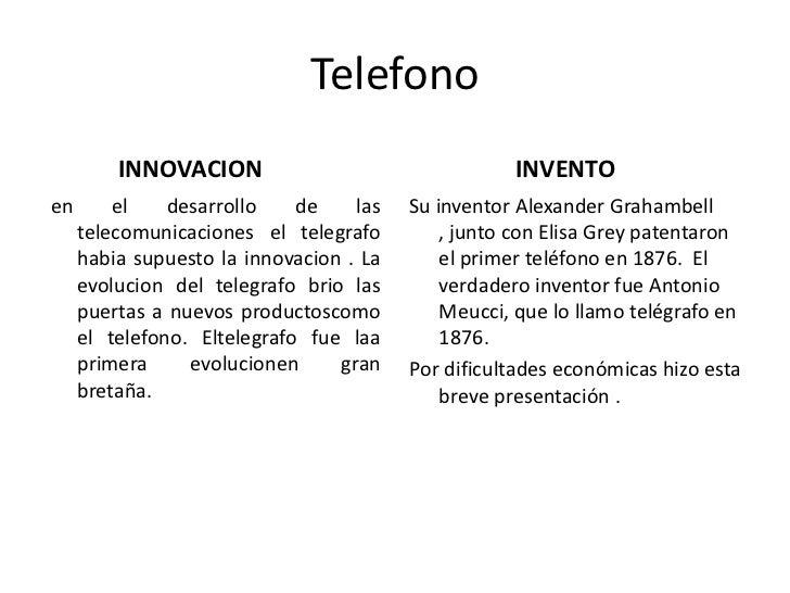 Telefono         INNOVACION                                 INVENTOen       el    desarrollo    de    las   Su inventor Al...