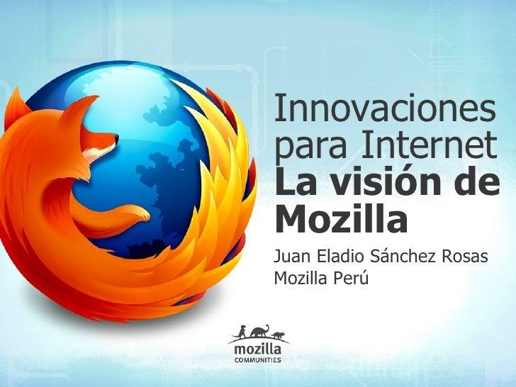 Innovaciones para Internet: La visión de Mozilla