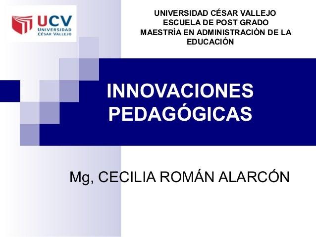 UNIVERSIDAD CÉSAR VALLEJO            ESCUELA DE POST GRADO        MAESTRÍA EN ADMINISTRACIÓN DE LA                  EDUCAC...