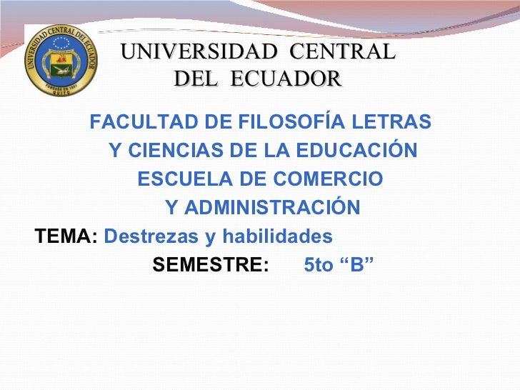 UNIVERSIDAD  CENTRAL DEL  ECUADOR FACULTAD DE FILOSOFÍA LETRAS  Y CIENCIAS DE LA EDUCACIÓN ESCUELA DE COMERCIO  Y ADMINIST...