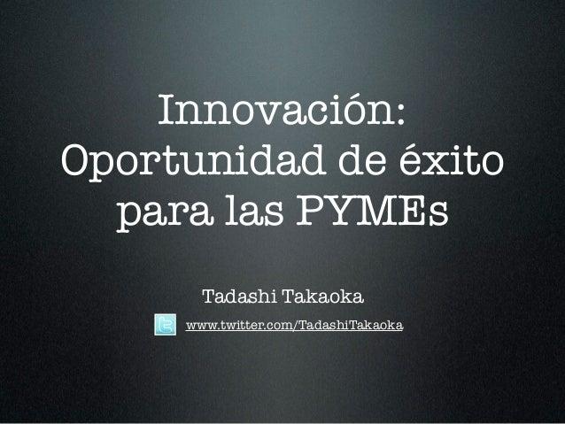 Innovación, oportunidad de éxito para las pymes