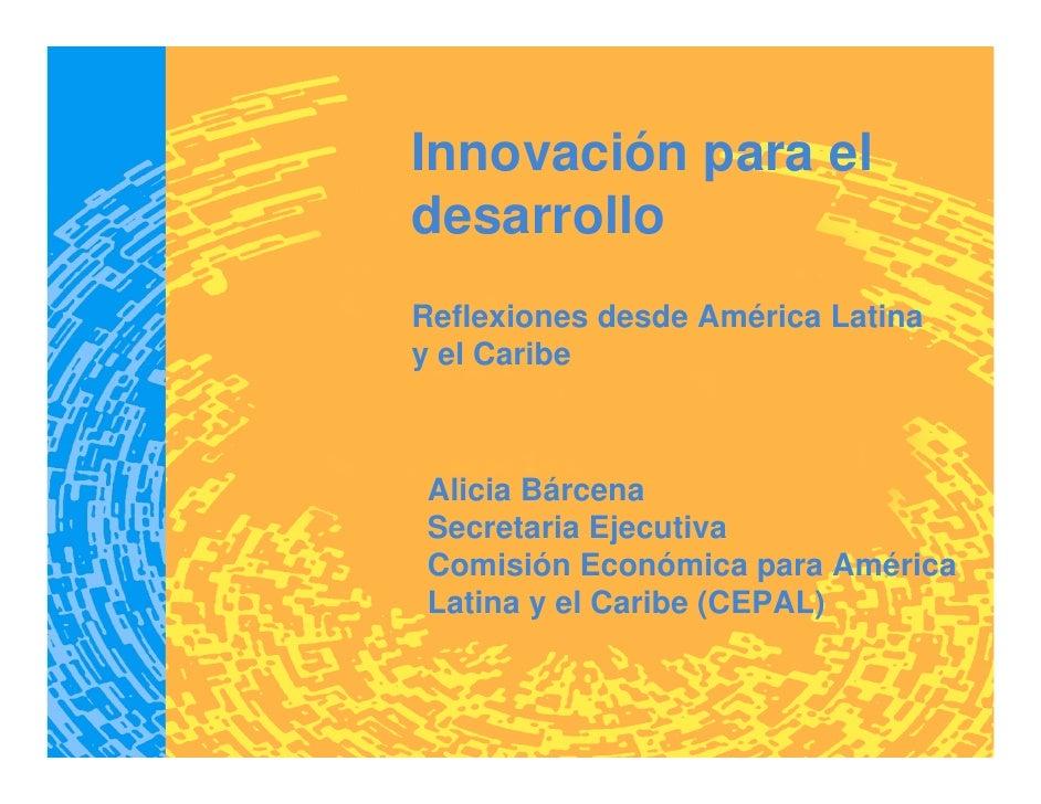 Innovación para el desarrollo. Reflexiones desde América Latina y el Caribe