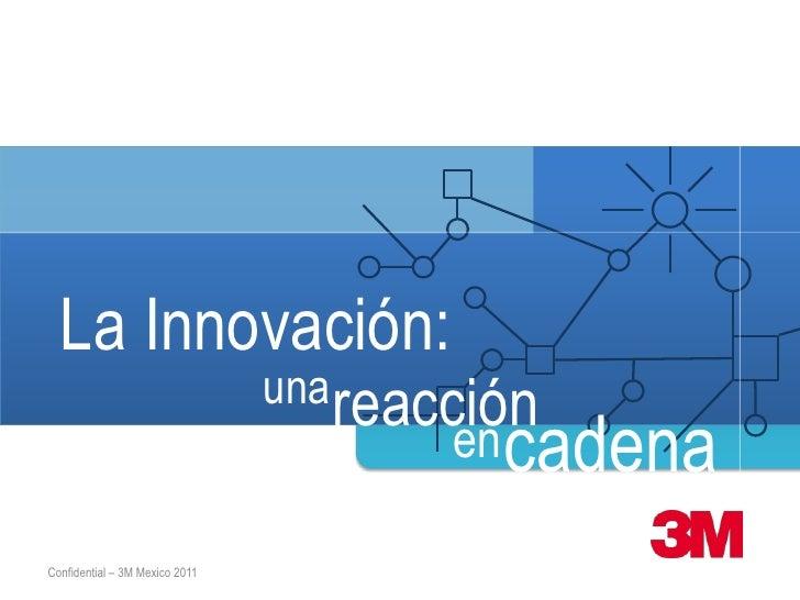 La innovación, una reacción en cadena