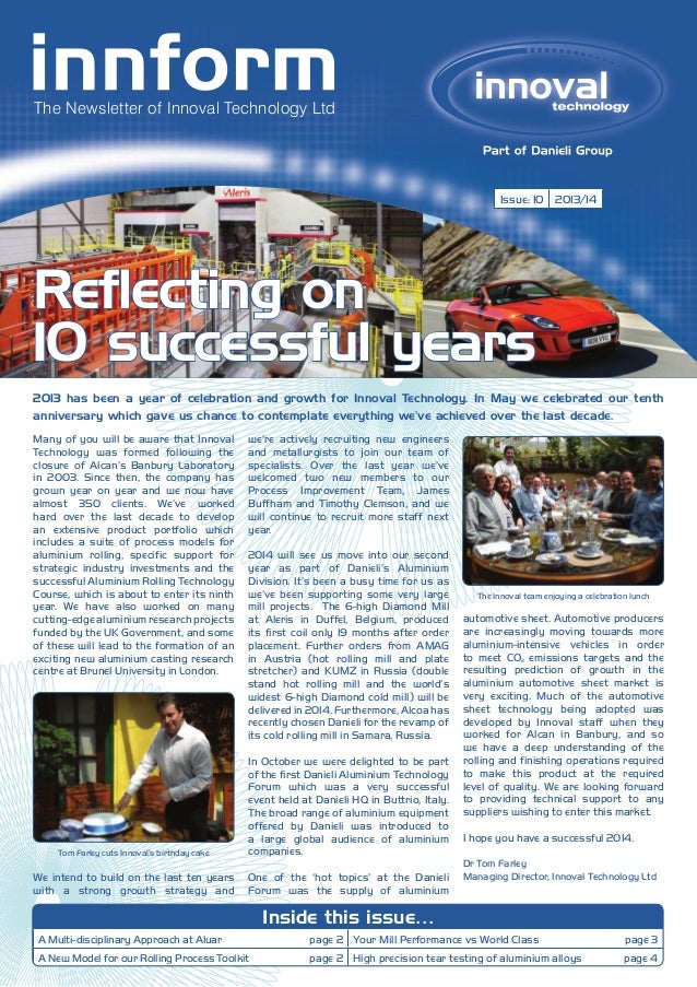 The Newsletter of Innoval Technology Ltd  Issue: 10 2013/14  Reflecting on 10 successful years 2013 has been a year of cel...