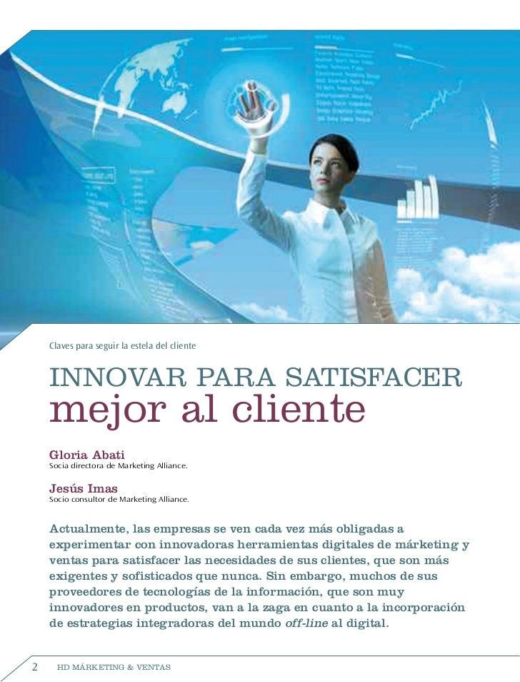 Claves para seguir la estela del cliente    INNOVAR PARA SATISFACER    mejor al cliente    Gloria Abati    Socia directora...