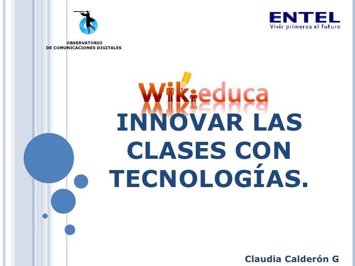 Innovar Clases Con Tecnologías