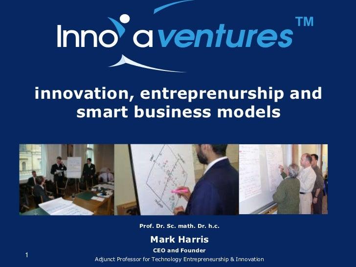 ™    innovation, entreprenurship and        smart business models                          Prof. Dr. Sc. math. Dr. h.c.   ...