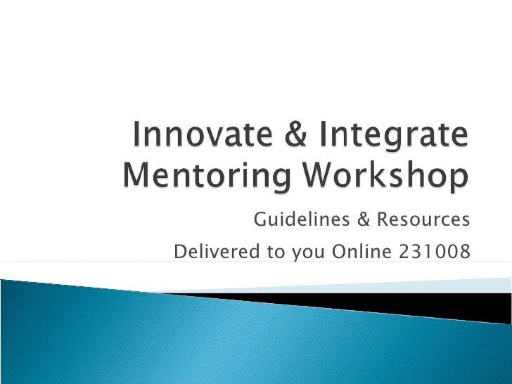 Innovate and Integrate Mentoring Workshop