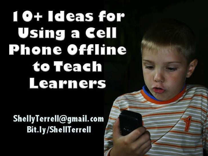 10+ Ideas for Using Cell Phones Offline