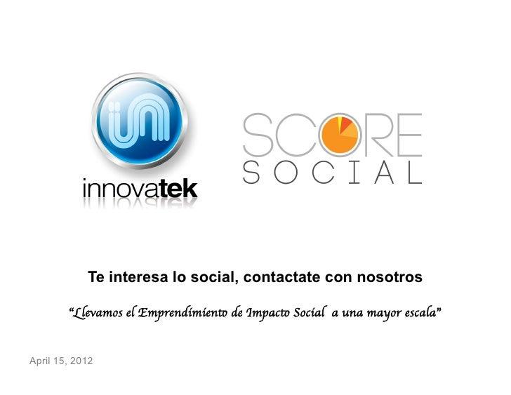"""Te interesa lo social, contactate con nosotros        """"Llevamos el Emprendimiento de Impacto Social a una mayor escala""""Ap..."""