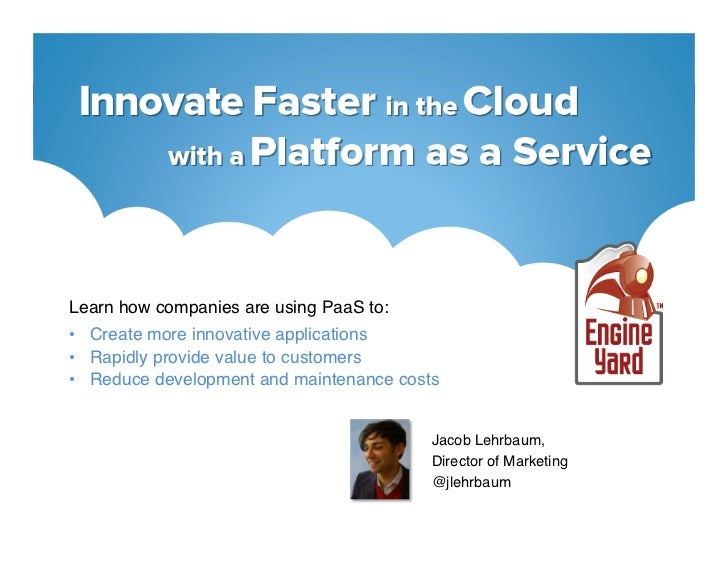 Innovate Faster in the Cloud with a Platform as a Service