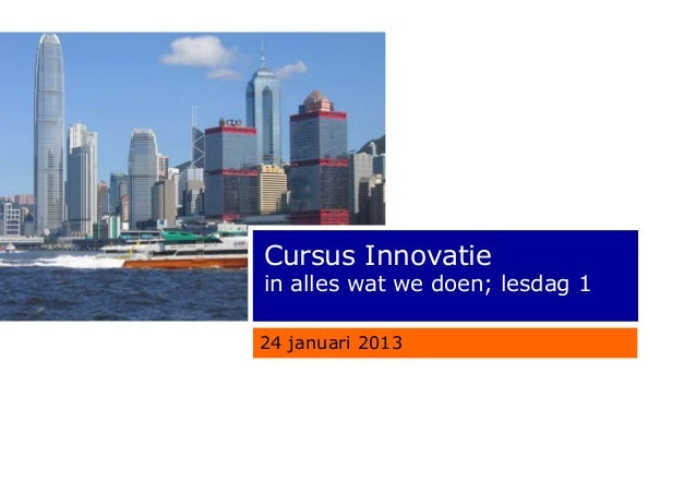 Innovatiecursus Rabobank 24 jan 2013
