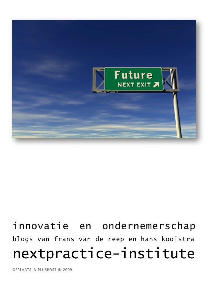 innovatie                      en   ondernemerschap blogs van frans van de reep en hans kooistra  nextpractice institute  ...