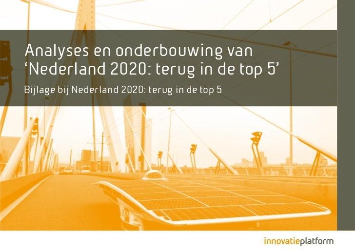Analyses en onderbouwing van'Nederland 2020: terug in de top 5'Bijlage bij Nederland 2020: terug in de top 5