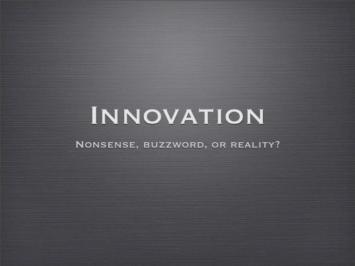 Innovation: just a hype?