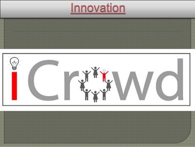 iCrowd bringt Erfinder und Umsetzer  zusammen. Produktentwicklung mit  Crowdsourcing. Jeder kann mitmachen  und Geld verd...