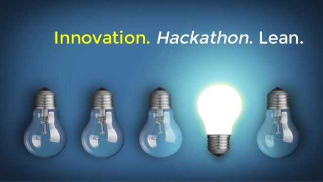 Innovation. Hackathon. Lean.