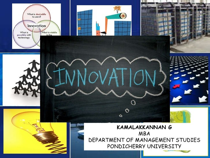 KAMALAKKANNAN G MBA DEPARTMENT OF MANAGEMENT STUDIES PONDICHERRY UNIVERSITY