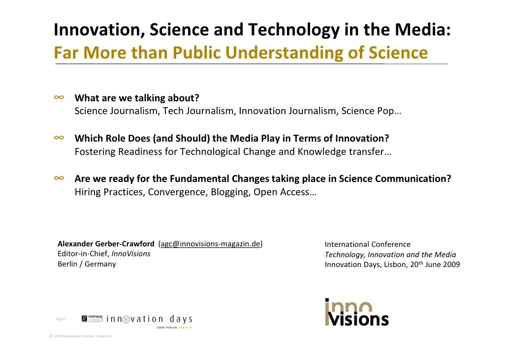 Innovation,ScienceandTechnologyintheMedia:   FarMorethanPublicUnderstandingofScience   Far More than Public Un...