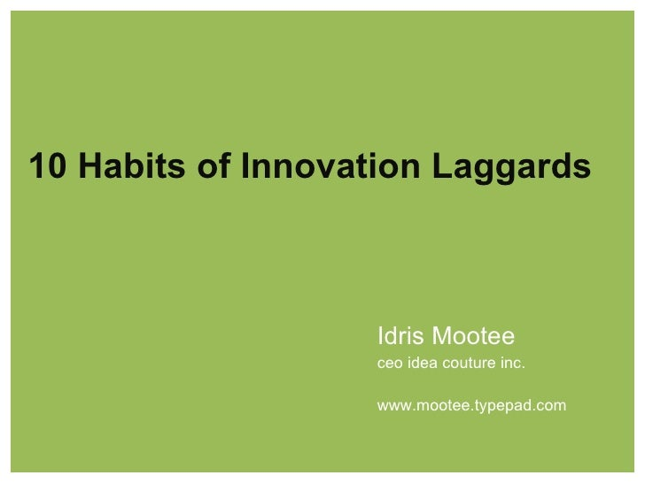 Innovation Laggards - Idris Mootee