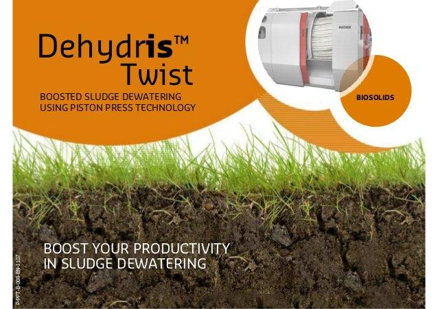 Dehydris™                                    Twist                      BOOSTED SLUDGE DEWATERING       BIOSOLIDS         ...