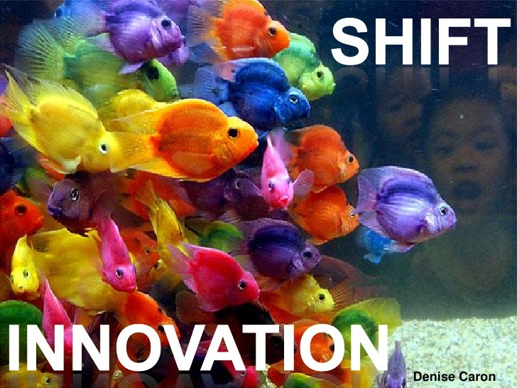 Innovation shift
