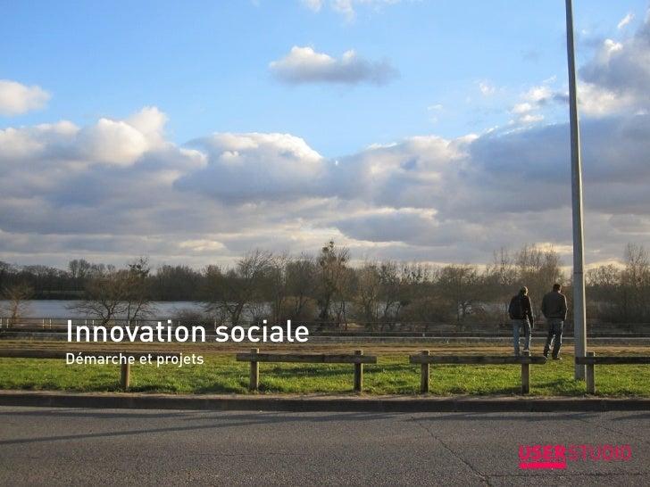 Innovation socialeDémarche et projets