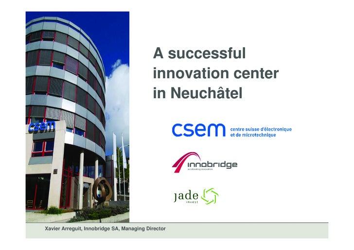 A successful                                            innovation center                                            i    ...