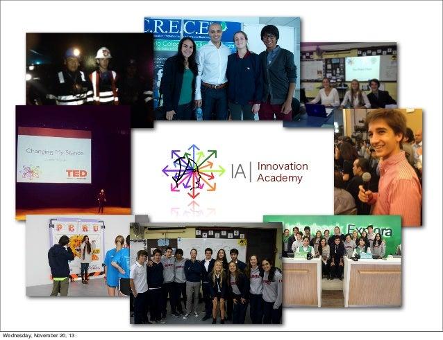 IA  Wednesday, November 20, 13  Innovation Academy