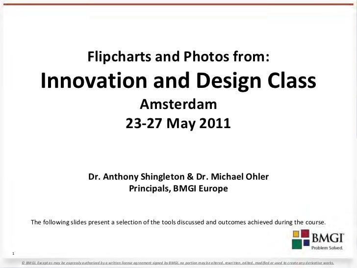 Flipcharts and Photos from:               Innovation and Design Class                                                     ...