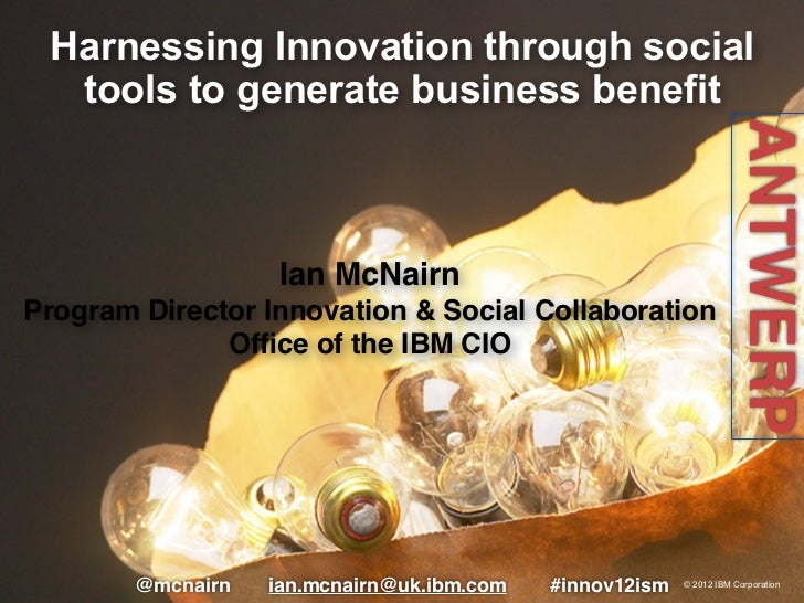 Harnessing Innovation through social  tools to generate business benefit                                                  ...