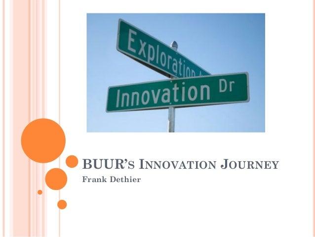 BUUR'S INNOVATION JOURNEY Frank Dethier